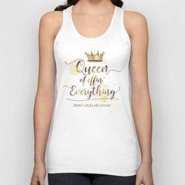 Queen of effin' Everything Unisex Tank Top