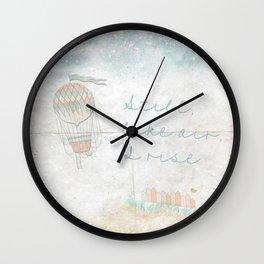 Still, like air, I rise. Wall Clock