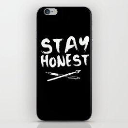 Stay Honest iPhone Skin