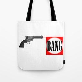 Wild West Bang Tote Bag