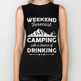 Weekend Forecast Camping and Drinking Biker Tank