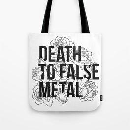 Death to False Metal / Roses Tote Bag