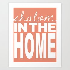 Shalom in the Home, salmon Art Print