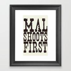 Mal Shoots First Framed Art Print
