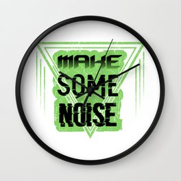 Make some noise Wall Clock