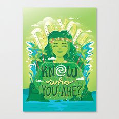 Know who you are Canvas Print