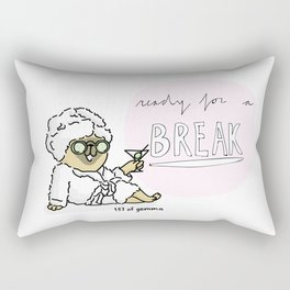 ready for a break Rectangular Pillow