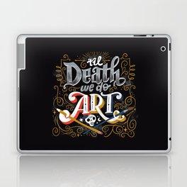 Til Death We Do Art Laptop & iPad Skin