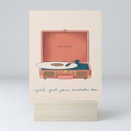 Girl, Put Your Records On Mini Art Print