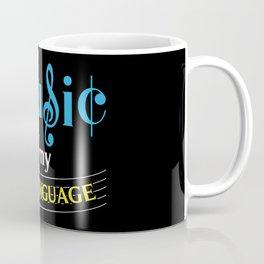 Music Is My 2nd Language Coffee Mug