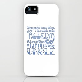 Cooking Uncle iPhone Case