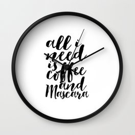 All I Need Is Coffee And Mascara Funny Wall Art Girl Room Decor Mascara Quote Coffee Quote Study Wall Clock