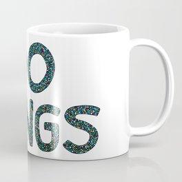 Do Things Coffee Mug