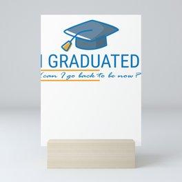 School Highschool Gradschool Class Schooling I Graduated Gift Mini Art Print