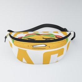 Its Taco uesday and I don't wanna Taco-Bout it Fanny Pack