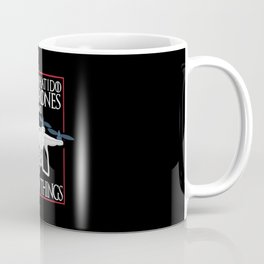 I Fly Drones Coffee Mug