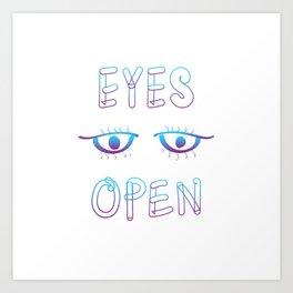 Eyes Open Art Print