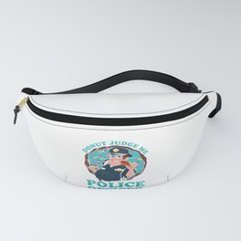 Donut Judge Me Police Officer Policeman Cop Gift Fanny Pack