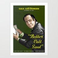 better call saul Art Prints featuring Better Call Saul by Denis O'Sullivan