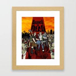 Against the Dead Framed Art Print