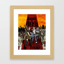 Against the Dead Framed Art Print