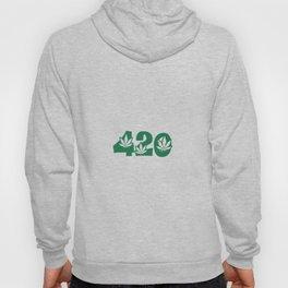 420 Weed Leaf Slogan Design! Hoody