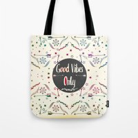 good vibes only Tote Bags featuring Good Vibes Only by famenxt