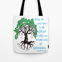 The Oak of Righteousness Tote Bag