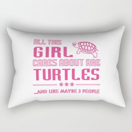 All This Girl Cares About Are Turtles Rectangular Pillow