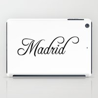 madrid iPad Cases featuring Madrid by Blocks & Boroughs