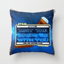 May the Brew be with You - The Coffee Wars - Jeronimo Rubio Photography and Art 2016 Throw Pillow