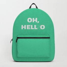 Oh, Hell No Backpack