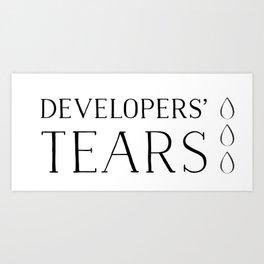 Developers' Tears Vicious Art Print