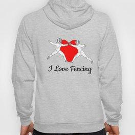 Fencing is Love Hoody