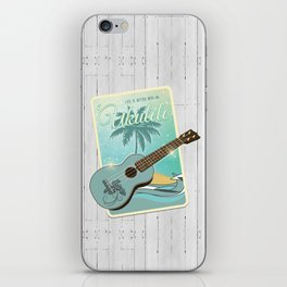 Life is better with an ukulele iPhone Skin