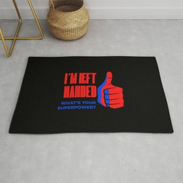 Left Handed Power Funny Quote Rug