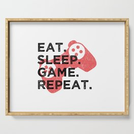 Eat. Sleep. Game. Repeat. T Shirt Gamer TShirt Video Game Shirt Eat Sleep Repeat Gift Idea Serving Tray