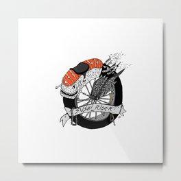 SUSHI RIDER  Metal Print