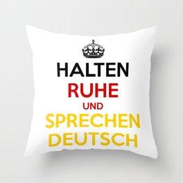 Halten Ruhe und Sprechen Deutsch Throw Pillow