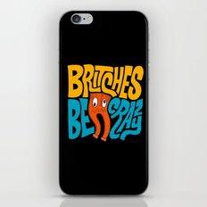 Britches be Crazy iPhone Skin