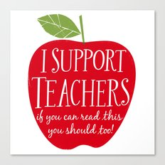 I Support Teachers (apple) Canvas Print