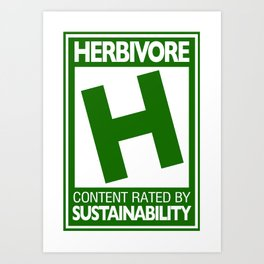 Rated H for Herbivore Art Print