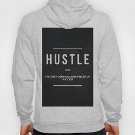 Hustle Verb Motivational Wall Art Entrepreneur Motivation Hoody