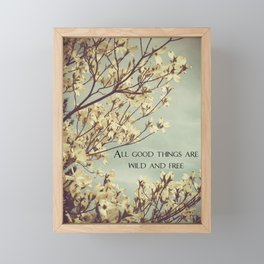Wild & Free, Great Quotes, Wise Words, Wild, Free, Wild and Free Framed Mini Art Print