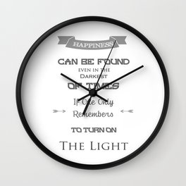 Happiness Can Be Found Even In The Darkest Of Times - Potter Quote Wall Clock