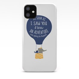 Babar-As soon as I saw You I knew an Adventure was going to Happen iPhone Case