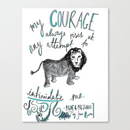 COURAGE: PRIDE AND PREJUDICE by JANE AUSTEN Canvas Print