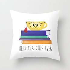 Best TEAcher Ever Throw Pillow