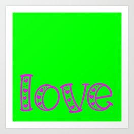 Love & Flashy Colors Art Print