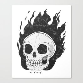 I'm Fine Canvas Print